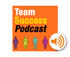 Team Success Podcast.
