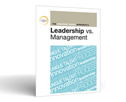 Download the Strategic Coach Approach To Leadership vs. Management PDF.
