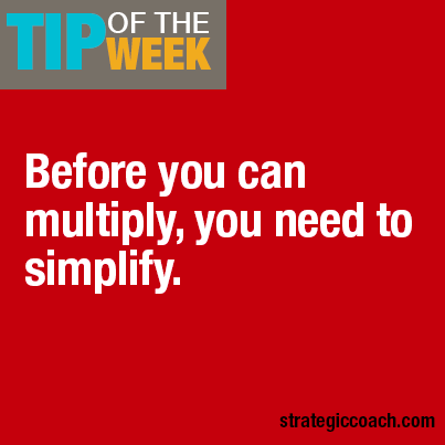 Tip Of The Week: Before you can multiply, you need to simplify.