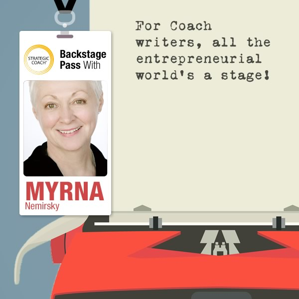 Backstage Pass With Myrna Nemirsky: For Coach writers, all the entrepreneurial world's a stage! © Yaviki | Dreamstime.com - Retro Typewriter Background Photo