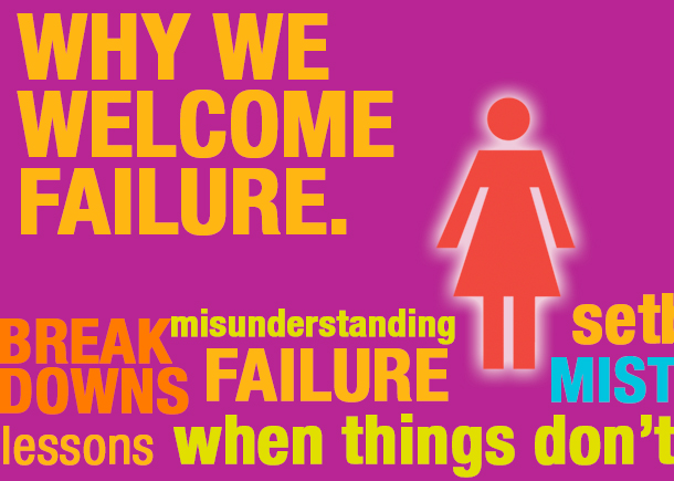 Why We Welcome Failure