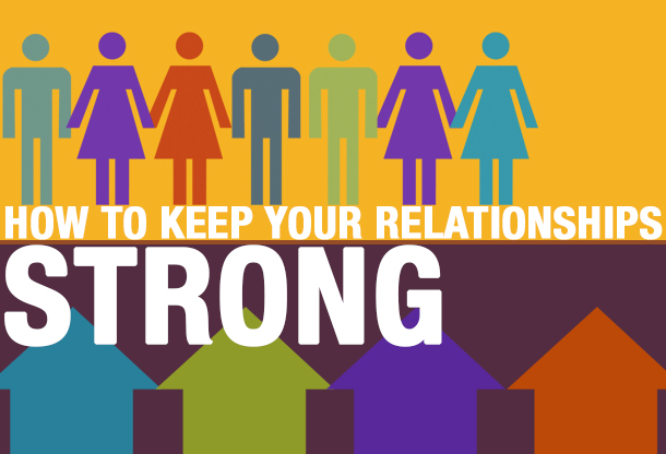 How To Keep Your Work Relationships Strong