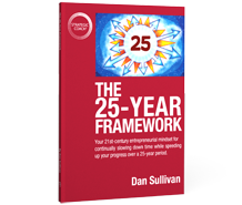 "Buy the book ""The 25-Year Framework"" now."