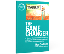 "Buy the book ""The Game Changer"" now."