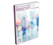 Download The Entrepreneur's Guide To Productivity: A 5-Step Day Planner